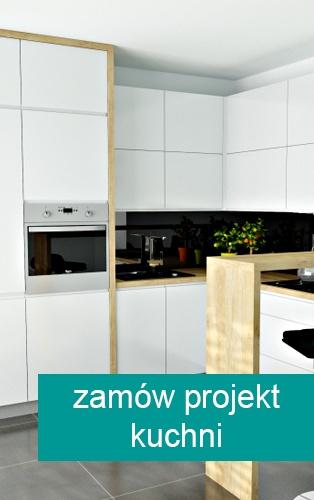 Zamów projekt kuchni